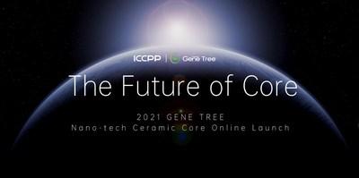 2021 Nano-tech Ceramic Core Global Online Launch Conference